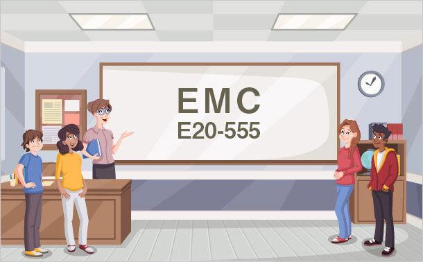 EMC E20-555